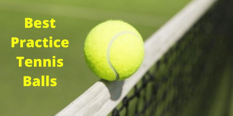 best tennis balls for practice