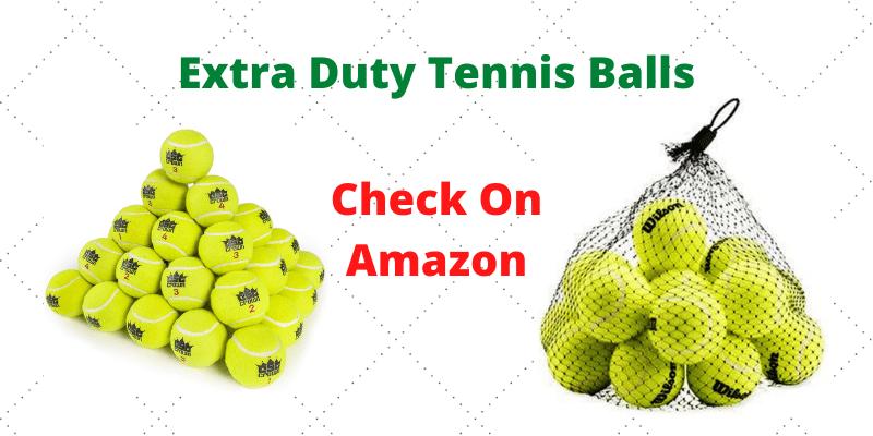Extra Duty Vs. Regular Duty Tennis Balls