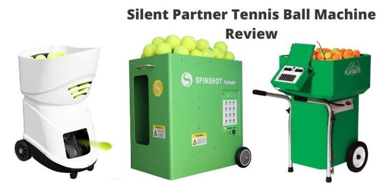 Silent Partner Tennis Ball Machine Review