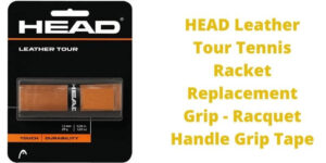 HEAD Leather Tour Tennis Racket Replacement Grip