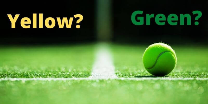 Are Tennis Balls Green or Yellow?